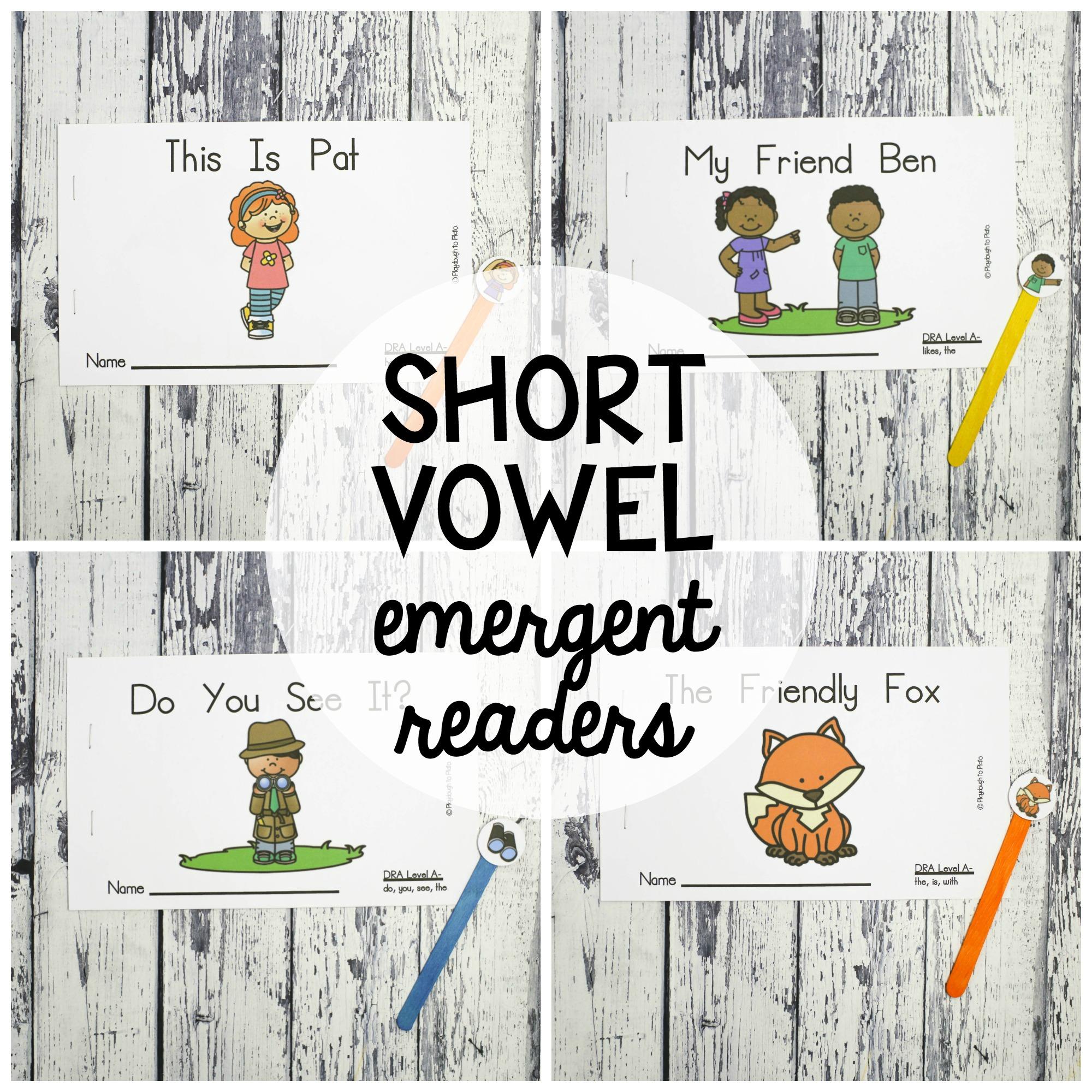 Short Vowel Emergent Readers