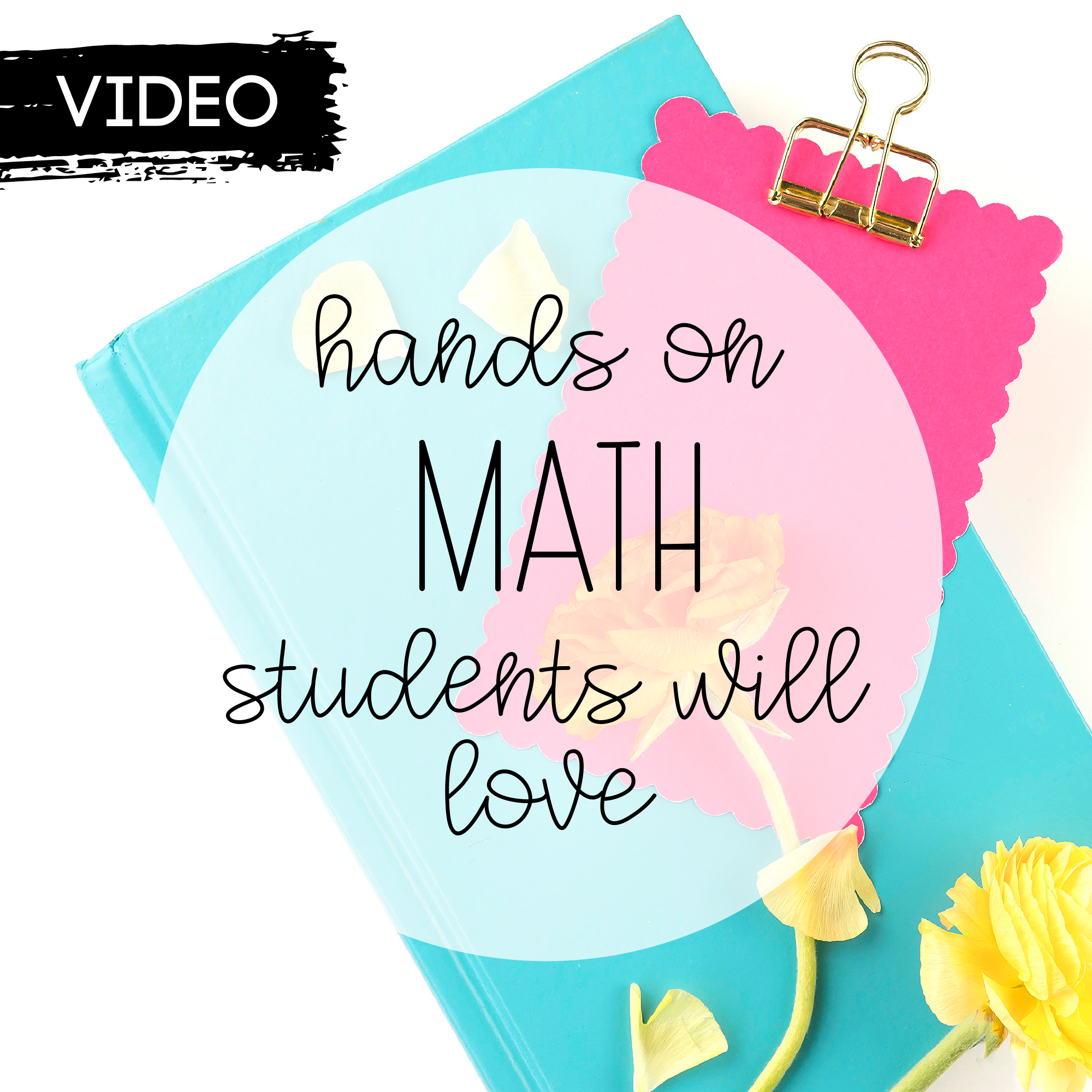 Hands On Math Students Will Love!
