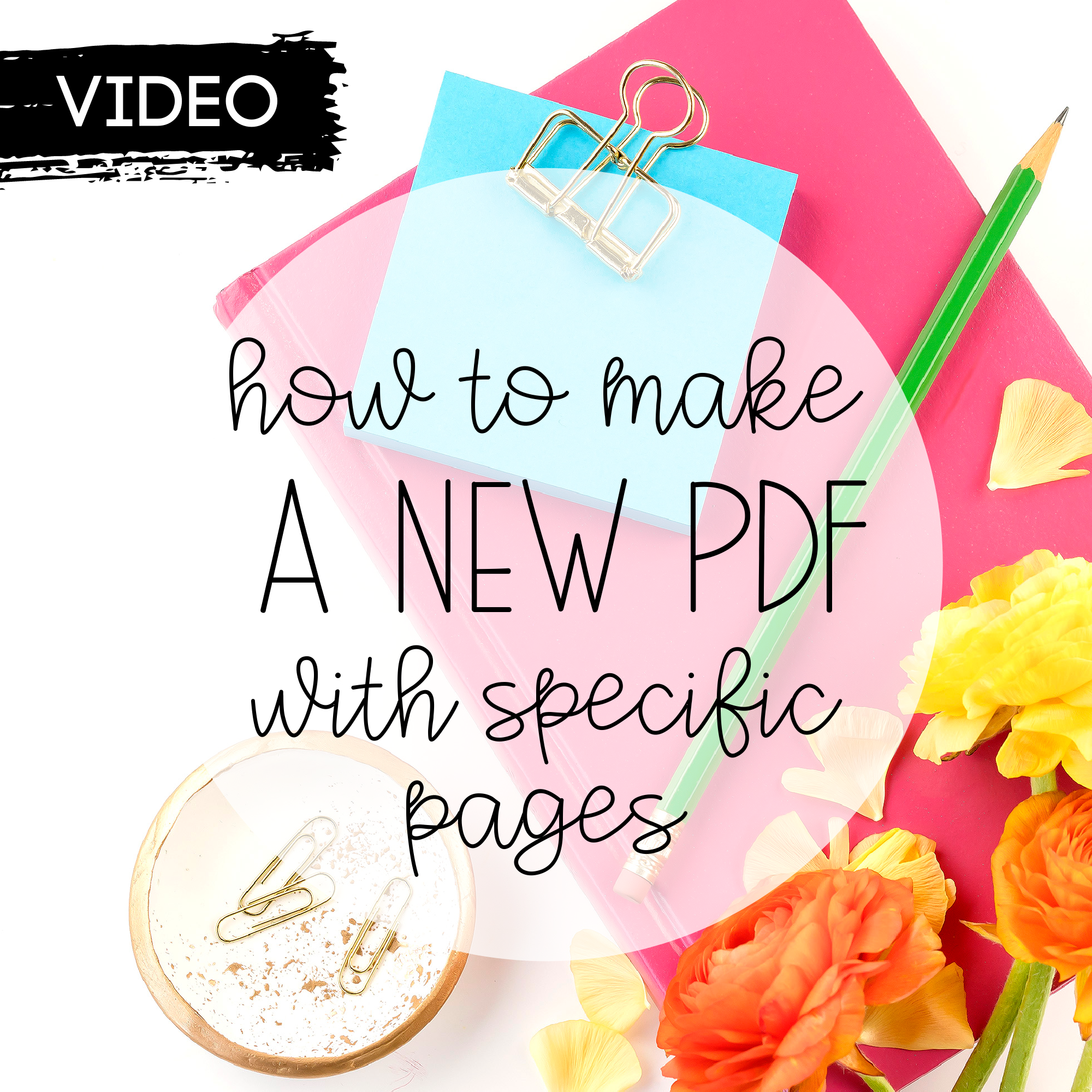 How to Make a New PDF with Specific Pages