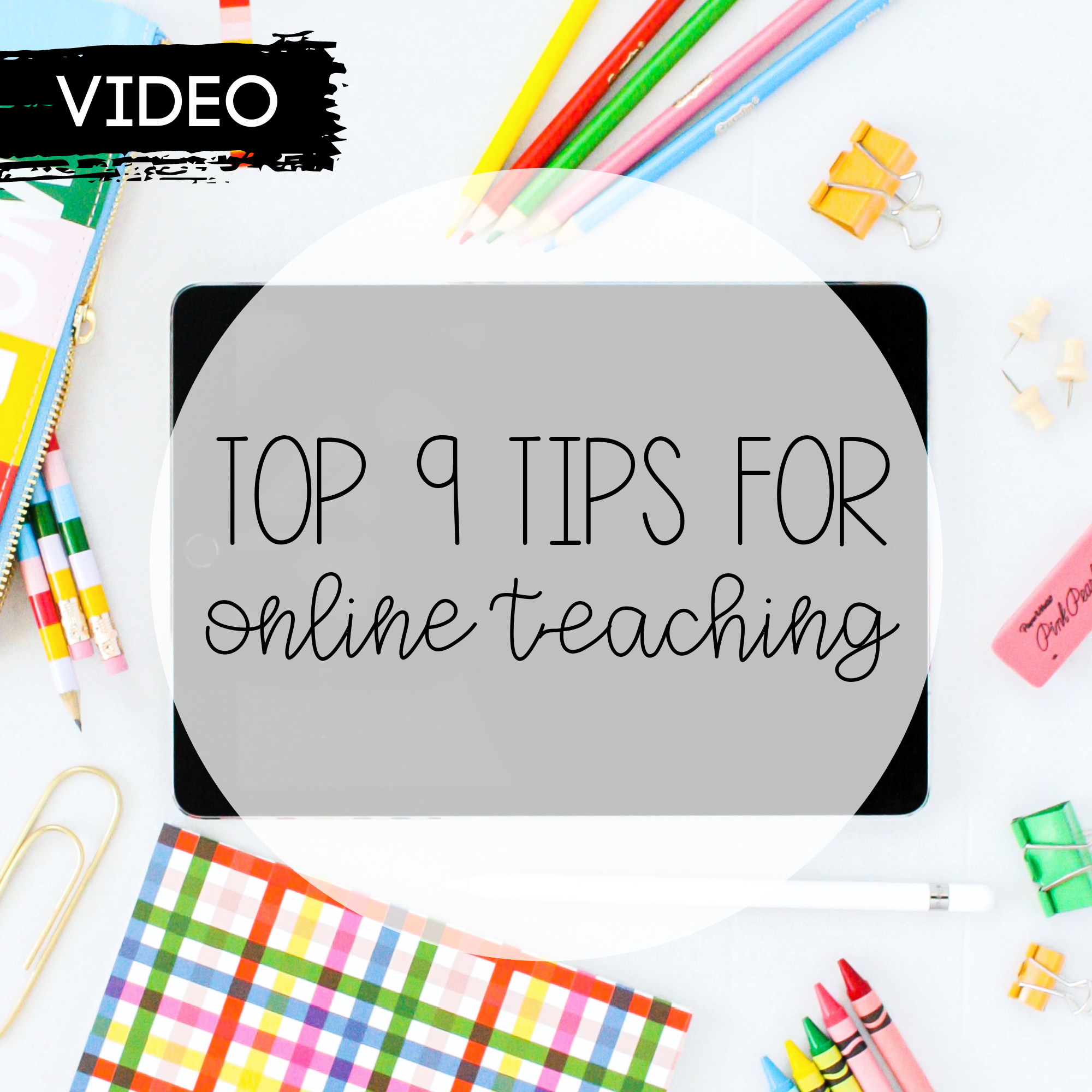 Top 9 Tips for Online Teaching