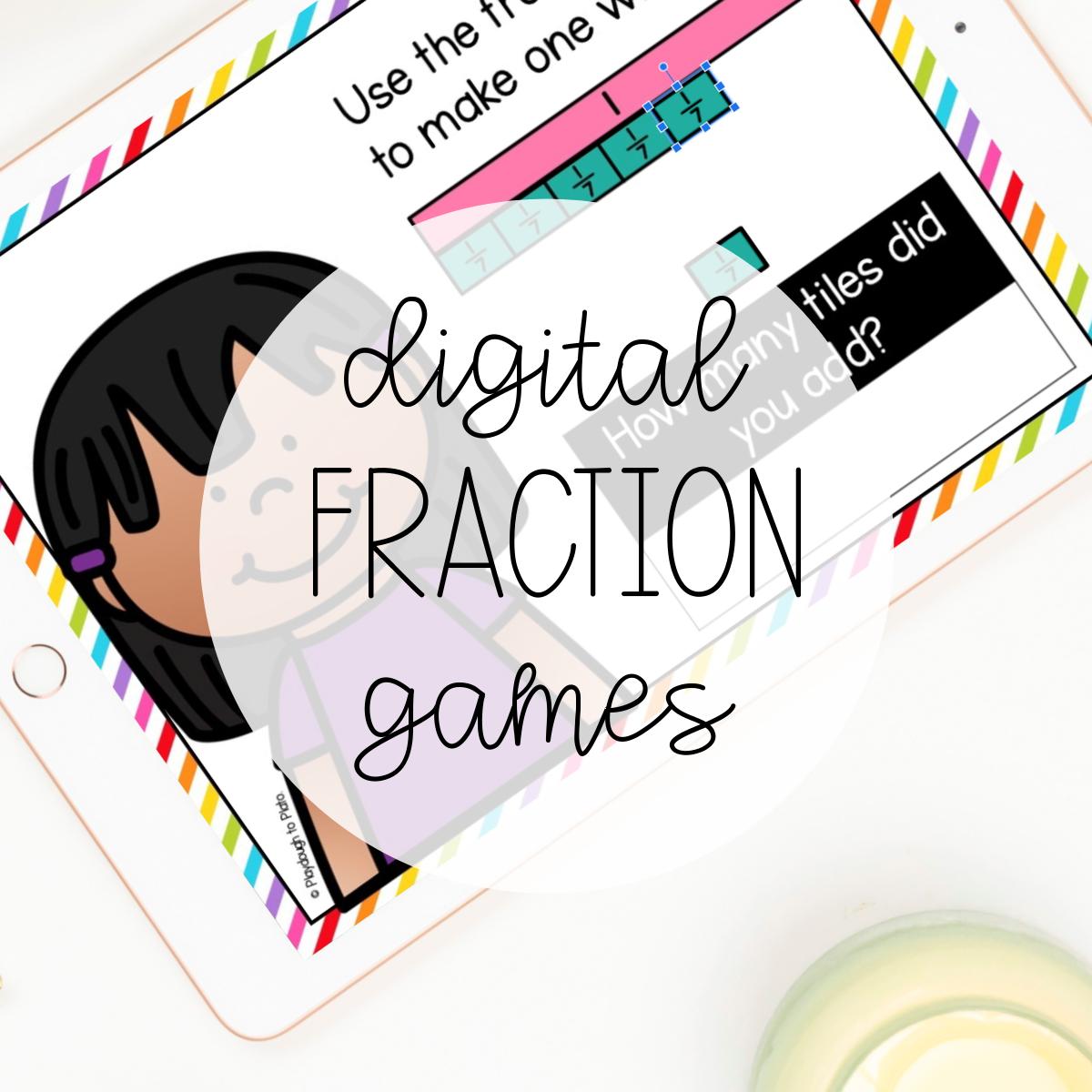 Digital Games – Fractions