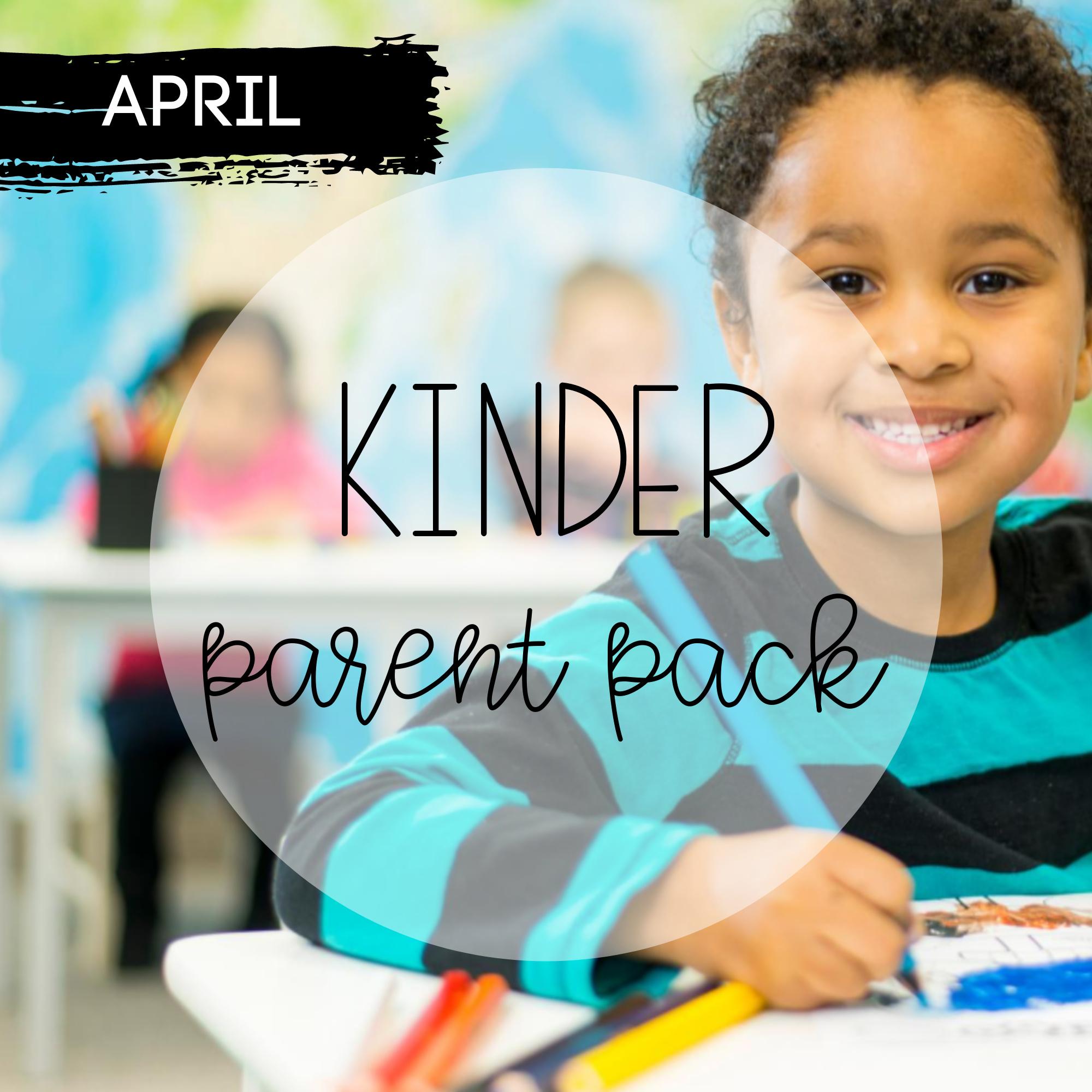 April Kindergarten Parent Pack