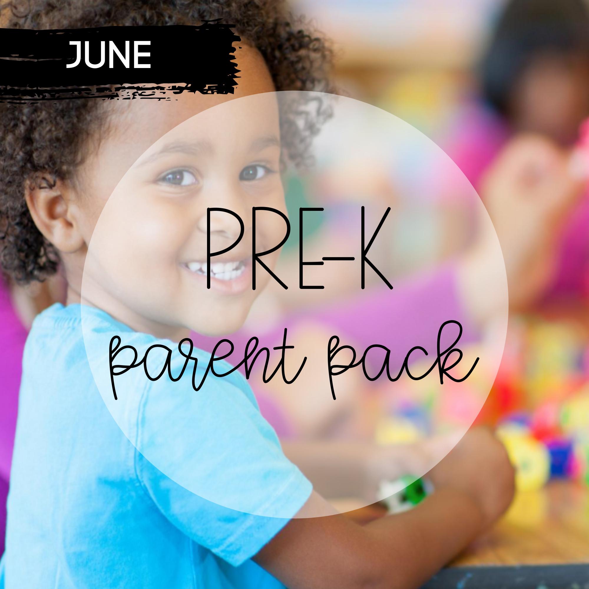 June Pre-K Parent Pack