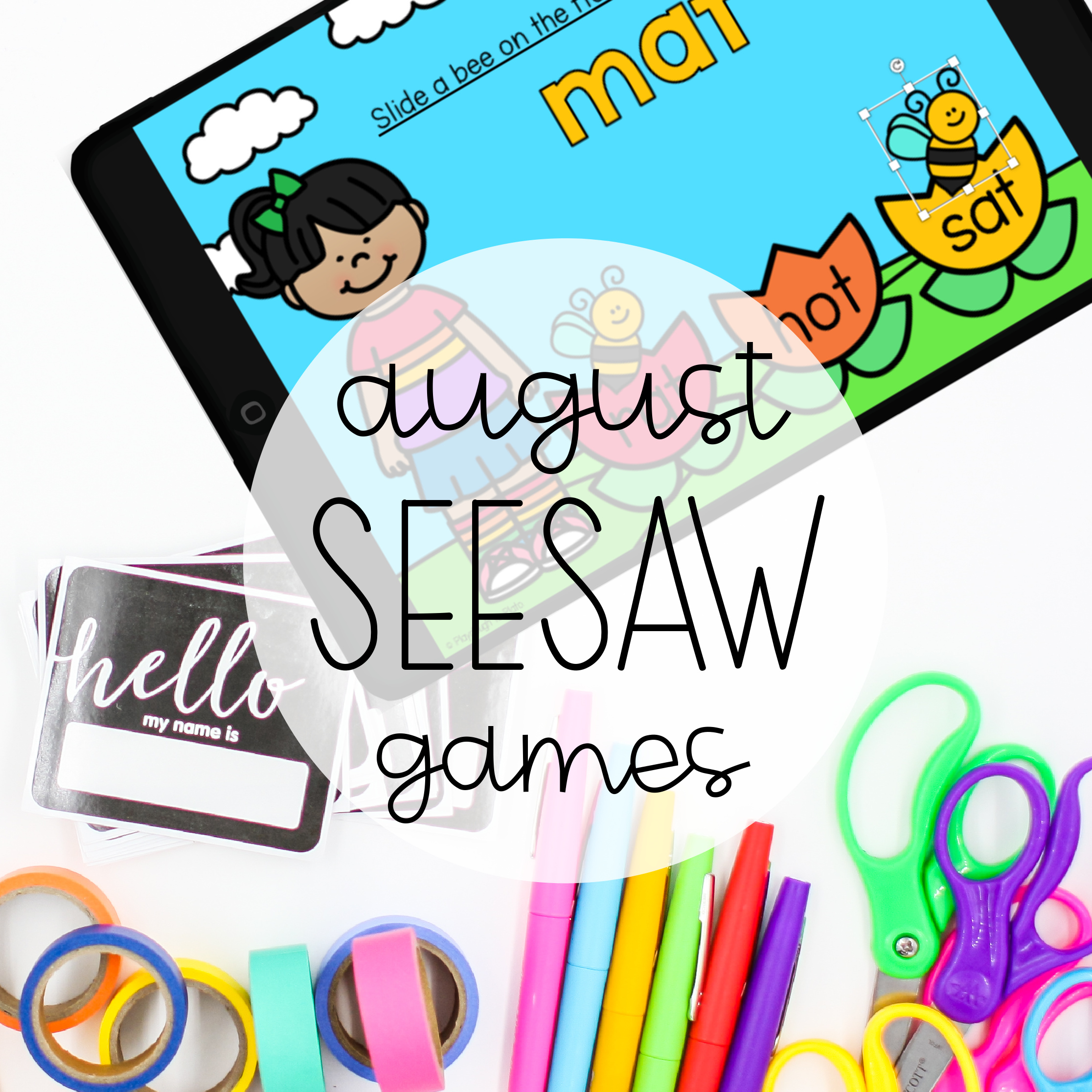August Seesaw Games